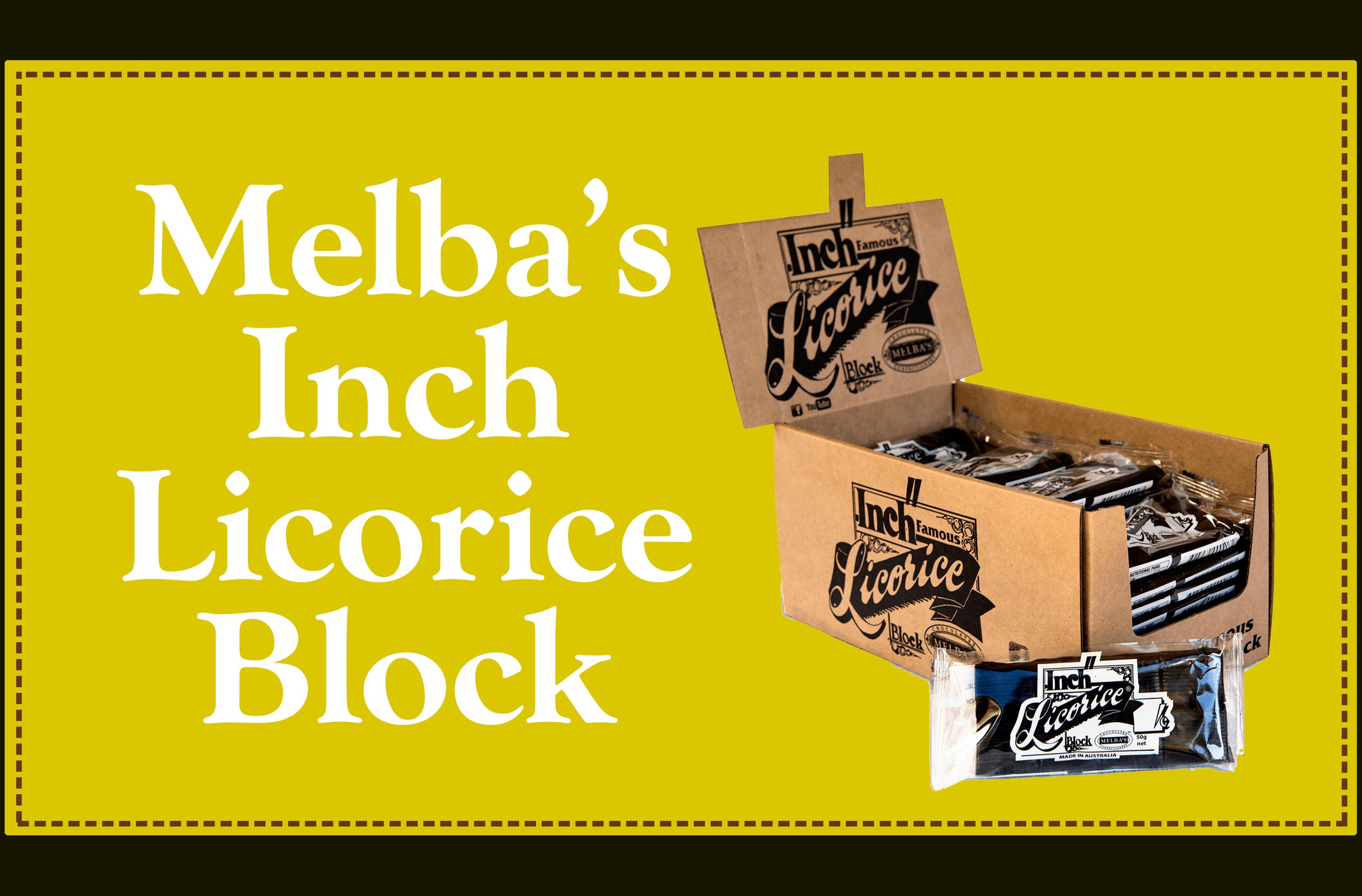 Melba's Inch Licorice Block